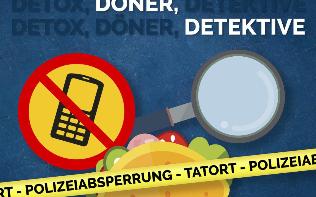 """Hörspiel """"Döner, Detox, Detektive"""""""