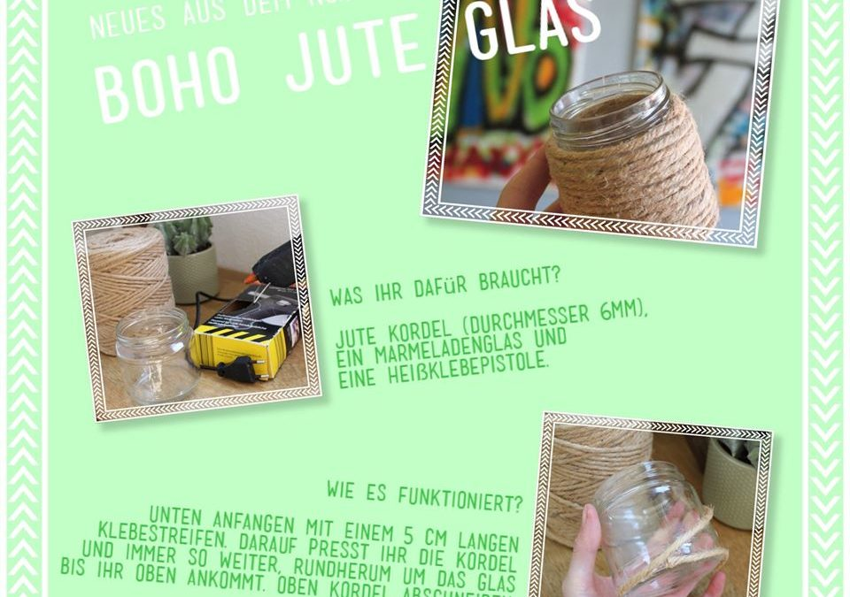 Heute für euch aus dem No7: Boho Jute Glas Bastelanleitung!