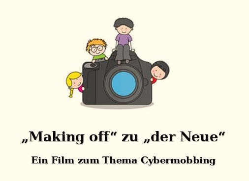 """Making of"" Film  zum Thema Cybermobbing"