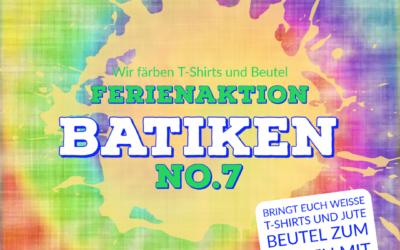 Ferienaktion in No.7 – BATIKEN
